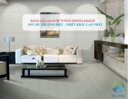 Bảng giá gạch ốp tường phòng khách: Đầy đủ thương hiệu – Chiết khấu cao