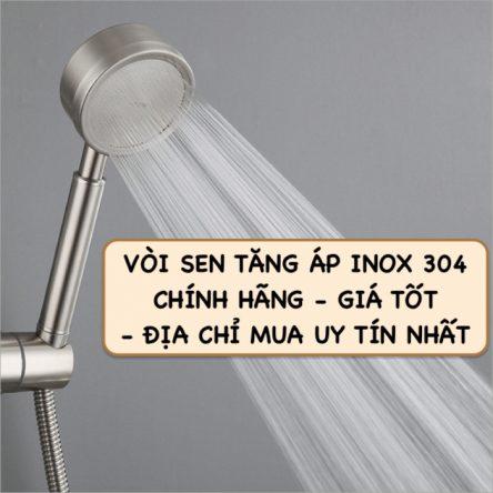 Vòi sen tăng áp Inox 304 – TOP mẫu kèm địa chỉ mua uy tín